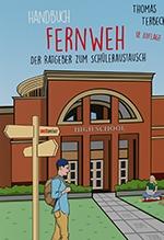 Handbuch Fernweh - der Ratgeber zum Schüleraustausch